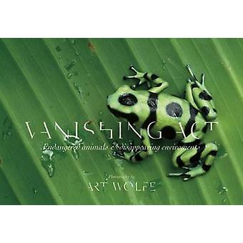 Vanishing Act - Endangered Animals and Disappearing Environments by Ar