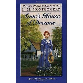 Anne's House of Dreams by L. M. Montgomery - 9780553213188 Book