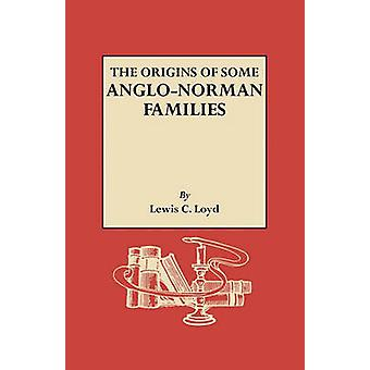 The Origins of Some AngloNorman Families by Loyd & Lewis Christopher