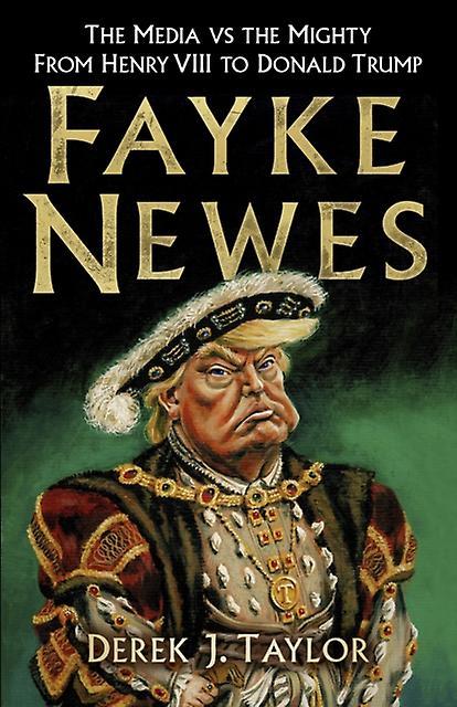 Fayke Newes by Derek Taylor