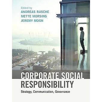 Corporate Social Responsibility by Andreas Rasche