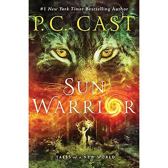 Sun Warrior av P C Cast