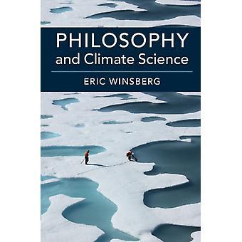 Philosophie und Klimawissenschaft von Eric Winsberg