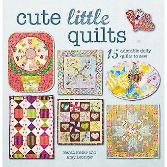 Cute Little Quilts by Sarah Fielke