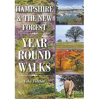 Hampshire  The New Forest Year Round Walks by Vicky Fletcher