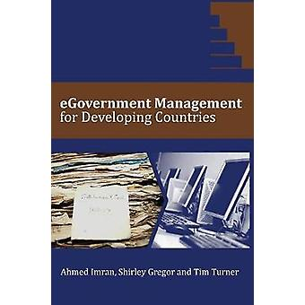 eGovernment Management for Developing Countries by Imran & Ahmed