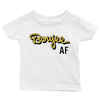365 Printing Boujee AF Baby Graphic T-Shirt Gift White Cute Baby Tee Baby Shower