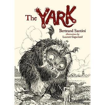 The Yark by Bertrand Santini - 9781776571727 Book