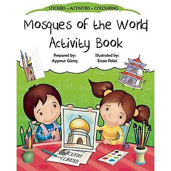 Mosques of the World Activity Book by Aysenur Gunes - Ercan Polat - 9