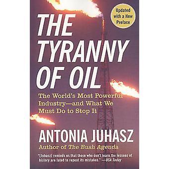 Antonia Juhaszin öljyn tyrannia