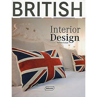 British Interior Design by Michelle Galindo - 9783037680544 Book