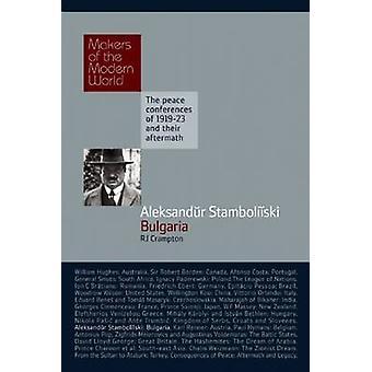 Aleksandur Stamboliiski Bulgaria by Crampton & Richard