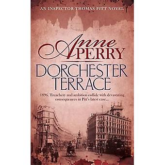 Dorchester Terrace (Thomas Pitt Mystery - Book 27) - Espionage and bet