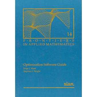 Optimization Software Guide by Jorge J. More - Stephen J. Wright - H.