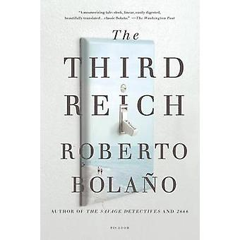 The Third Reich by Roberto Bolano - Natasha Wimmer - 9781250013934 Bo