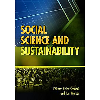 Social Science and Sustainability by Heinz Schandl - 9781486306404 Bo