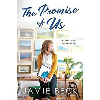 The Promise of Us by Jamie Beck - 9781503905245 Book