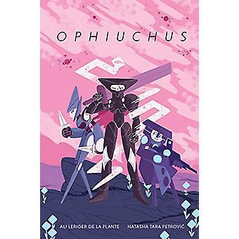 Ophiuchus tekijä Alexis Leriger De La Plante - 9781534314061 Kirja