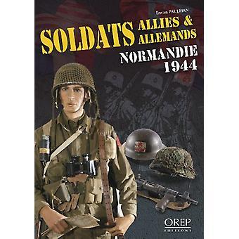 Soldats Allies & Allemands - 9782915762907 Book