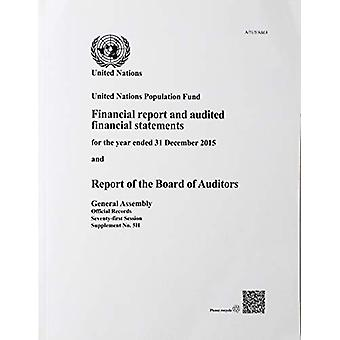 United Nations Population Fund - financial report and audited financia
