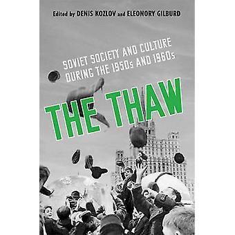Blidvädret - sovjetiska samhället och kulturen under 1950- och 1960-talet av De