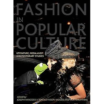 Fashion in Popular Culture - Literature - Media and Contemporary Studi