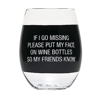 Say What My Face On Wine Bottles Wine Glass (Black)