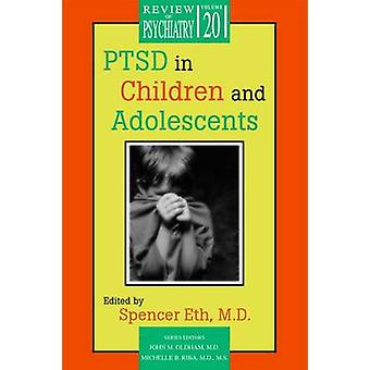 PTSD in Children and Adolescents by Spencer Eth - 9781585620265 Book