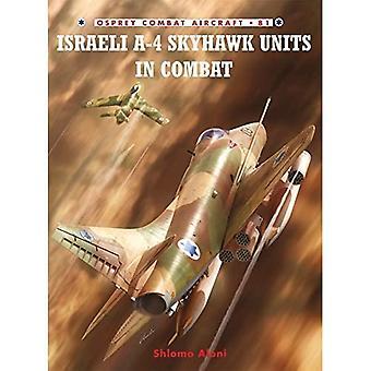 Israelische A-4 Skyhawk-Einheiten im Kampf (Kampfflugzeug)