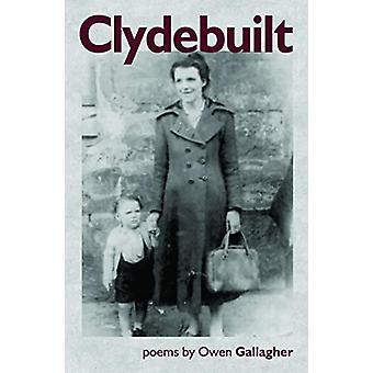 Clydebuilt by Owen Gallagher - 9781916012165 Book