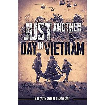 Just Another Day in Vietnam by Keith Nightingale - 9781612007854 Book
