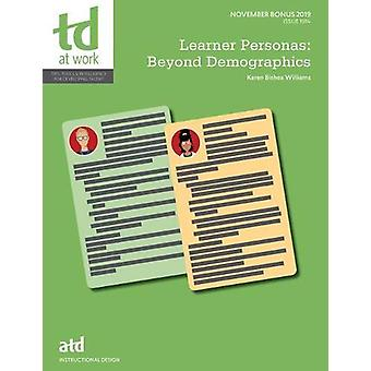 Learner Personas - Beyond Demographics by Karen Bishea Williams - 9781