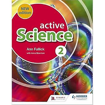Active Science 2 new edition by Ann Fullick - 9781510480704 Book