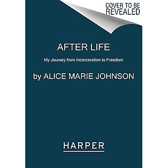After Life by Alice Johnson