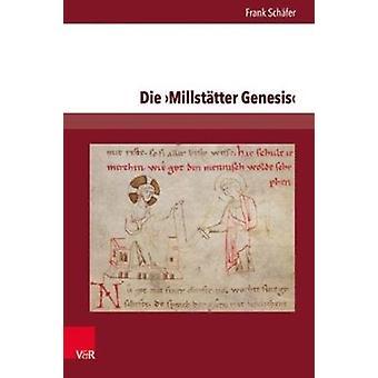 Die Millstatter Genesis by Schafer & Frank