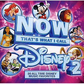 Now That's What I Call Disney - Vol. 2-Now That's What I Call Disney [CD] USA import