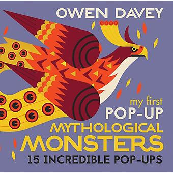 My First PopUp Mythological Monsters by Davey & Owen