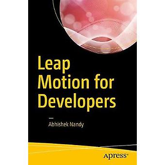 Leap Motion for Developers by Abhishek Nandy - 9781484225493 Book