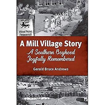 A Mill Village Story: Een zuidelijke jongen vrolijk herinnerd