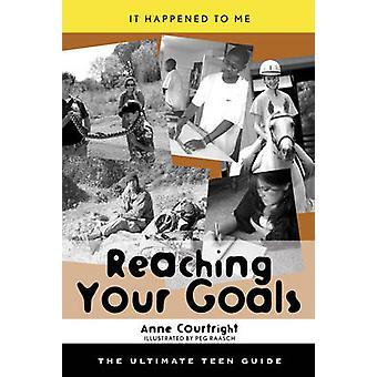 Atingindo seus objetivos - O Guia Adolescente Final por Anne Courtright - 978