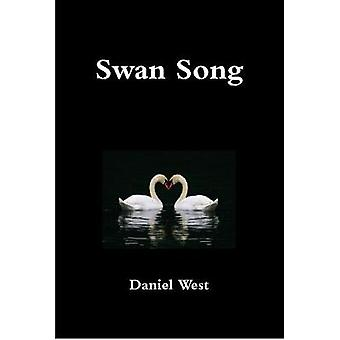 Swan Song by Daniel West - 9781329884045 Book
