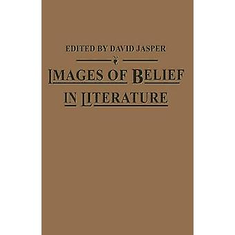 Images of Belief in Literature by David Jasper - 9781349174942 Book