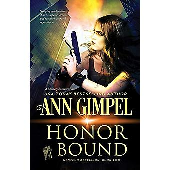 Honor Bound - Military Romance by Ann Gimpel - 9781948871372 Book