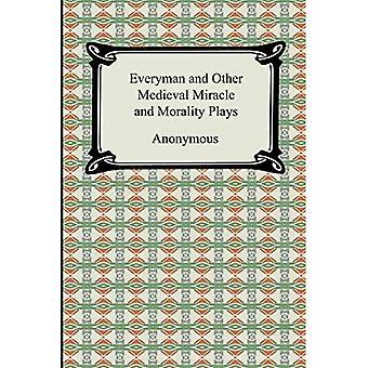 Jokamies ja muut keskiaikaiset ihmeet ja moraalin näytelmät