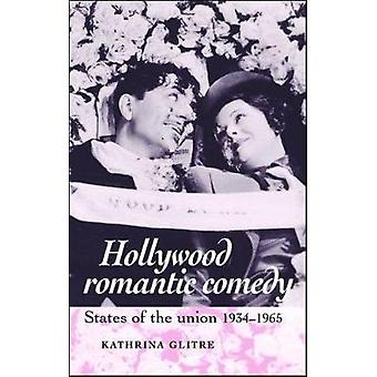 Hollywood Romantic Comedy States of Union 19341965
