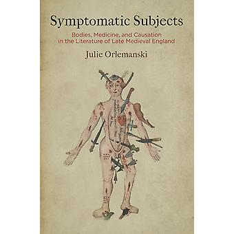 Symptomatic Subjects by Julie Orlemanski