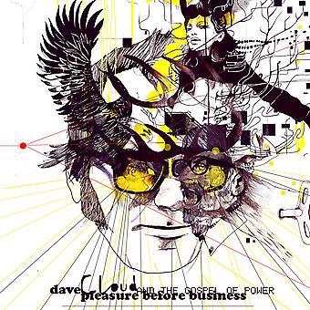 Dave Cloud och Maktens evangelium - Nöje före affärs-CD