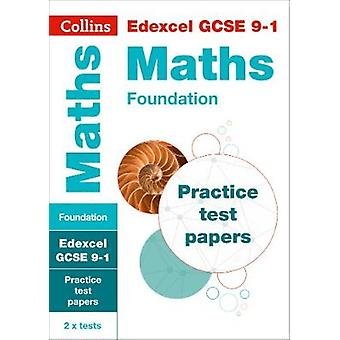 Edexcel GCSE 91 Maths Foundation Practice Papers Ideal for home learning 2021 assessments and 2022 exams Collins GCSE Grade 91 Revision