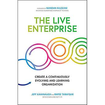 The Live Enterprise Create a Continuously Evolving and Learning Organization BUSINESS BOOKS