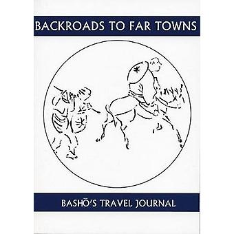 Back Roads To Far Towns  Bashos Travel Journal by Translated by Cid Corman Basho